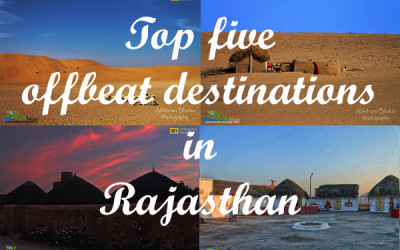 Top Five Off-beat destinations to visit in Rajasthan