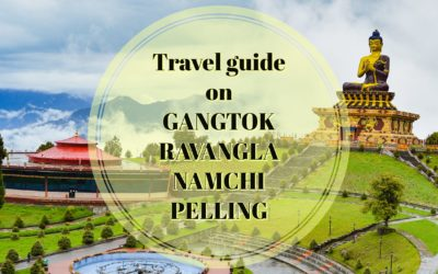 TRAVEL GUIDE ON NAMCHI RAVANGLA PELLING