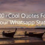100+ cool quotes for  your Whatsapp Status