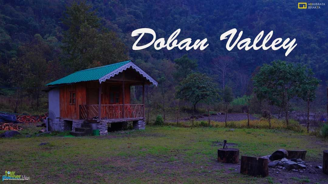 Doban Valley – A offbeat destination of North Bengal